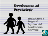 Developmental Psychology Erik Erikson Activities