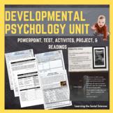 Developmental Psychology Unit Bundle: PPT, Test, Activitie