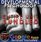 Developmental Psychology Unit Bundled - Worksheets,PPTs, Plans, Assessment