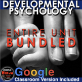 Developmental Psychology Unit Bundled - Worksheets,PPTs, Plans, Assessment