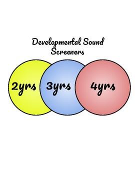 Developmental Sound Screeners: Ages 2-4