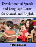 Developmental Speech and Language Norms for Spanish and English