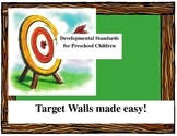 Developmental Standards for Preschool Children for Target Wall