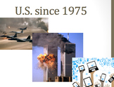Developments in America Since 1975 Unit Gulf Iraq War Internet Berlin 9/11 S.U.