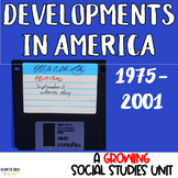 Developments in America from 1975-2001 (Compatible with Ge