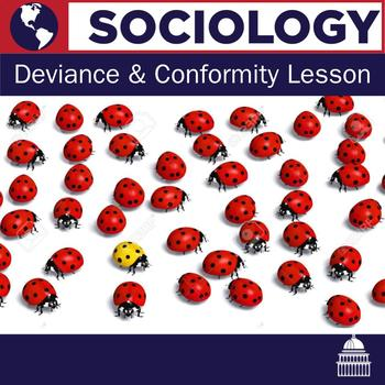 Deviance and Conformity Lesson Plan