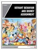 Deviant Behavior and Disney Assignment