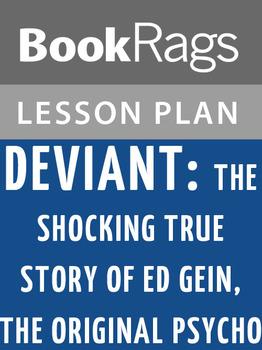 Deviant: The Shocking True Story of Ed Gein, the Original Psycho Lesson Plans