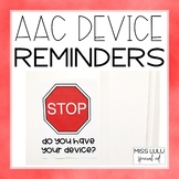 Device Reminder Signs for AAC Users