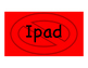 Devices/Ipad Signs