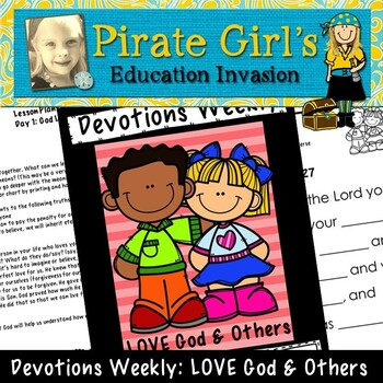 Devotions Weekly: LOVE God and Others