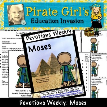 Devotions Weekly: Moses