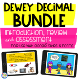 Dewey Decimal System Introduction & Review BUNDLE - Google Edition