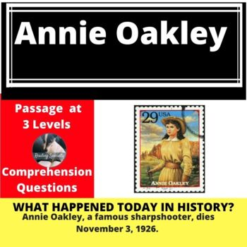 Annie Oakley Differentiated Reading Passage, Nov. 3