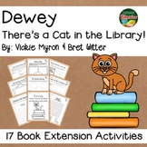 Dewey There's a Cat in the Library by Myron 17 Book Extension Activities NO PREP