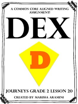 Dex: The Heart of a Hero-Journeys Grade 2-Lesson 20