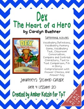 Dex: The Heart of a Hero Activities 2nd Grade Journeys Unit 4, Lesson 20