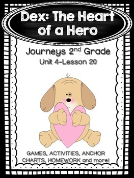 Dex: The Heart of a Hero Journeys 2nd Grade (Unit 4 Lesson 20)