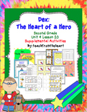Dex The Heart of a Hero (Journeys Second Grade Unit 4 Lesson 20)