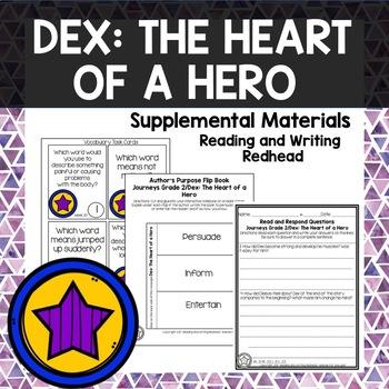 Dex: The Heart of a Hero- Journeys Second Grade Week 20