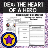 Dex: The Heart of a Hero Journeys Second Grade Week 20