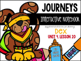 Dex: The Heart of a Hero Unit 4, Lesson 20 Journeys Print & Go