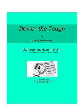 Dexter the Tough Complete Literature and Grammar Unit