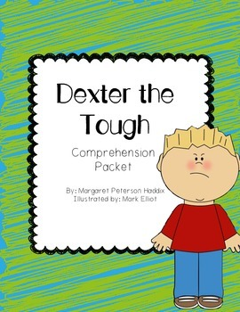 Dexter the Tough Comprehension Packet