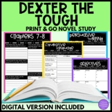 Dexter the Tough Novel Study
