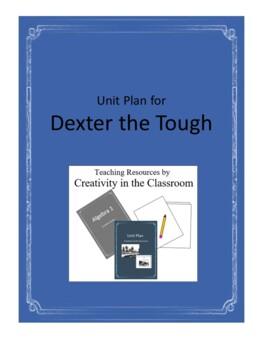 Dexter the Tough Novel Unit Plus Grammar