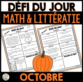 Défi du jour - Octobre  (French Problem of the day and Literacy FUN!)