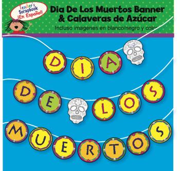 Dia De Los Muertos Banner & Sugar Skulls