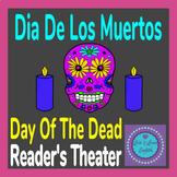 Dia De Los Muertos / Day Of The Dead Reader's Theater