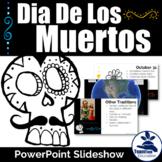 Dia De Los Muertos PowerPoint - Day of the Dead PowerPoint