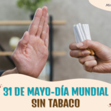 Día Mundial Sin Tabaco-31 de mayo (Práctica Integral).