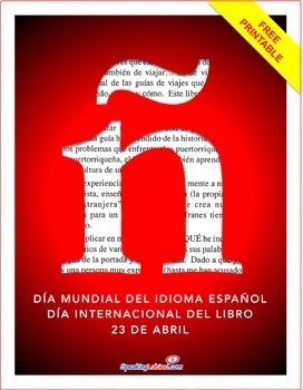 Dia Mundial del Idioma Español & Dia Internacional de Libr