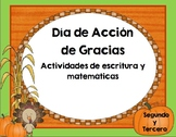 Acción de Gracias escritura y matemáticas  2-3 grado- Thanksgiving Spanish