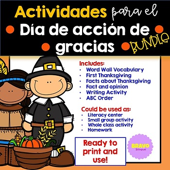 Dia de Acción de Gracias (Bundle)- Thanksgiving Spanish