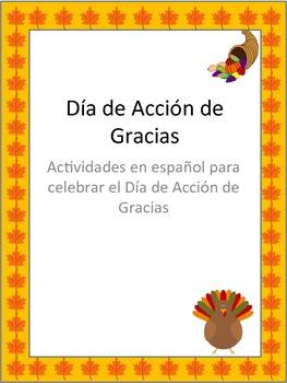 Dia de Accion de Gracias/ Spanish Thanksgiving