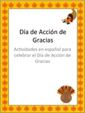Dia de Accion de Gracias/ Spanish Thanksgiving