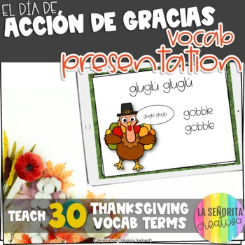 Día de Acción de Gracias Vocab Powerpoint with Pictures (Thanksgiving)