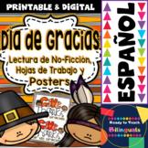 Día de Gracias - Lecturas de No-Ficción en español + Worksheets + Posters