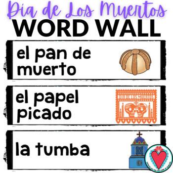 Day of the Dead Word Wall - Dia de Los Muertos Word Wall