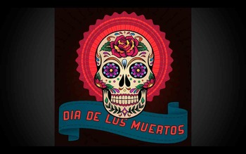Dia de Muertos (Day of the Dead) Spanish Week Unit with In