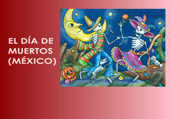 Dia de Muertos: Day of the Dead in Mexico