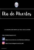 Día de Muertos / Dia de Muertos / Day of the dead