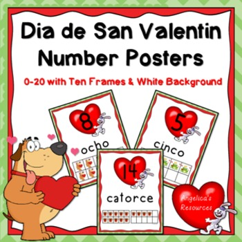 Spanish Numbers : Dia de San Valentin Number Posters (0-20 with Ten Frames)