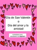 Dia de San Valentin/Valentine's day activities for Spanish I