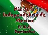 Dia de la Independencia de Mexico (Mexican Independence Day)