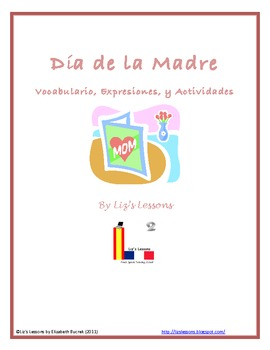 Dia de la Madre! Spanish Mother's Day Vocabulary & Activities!